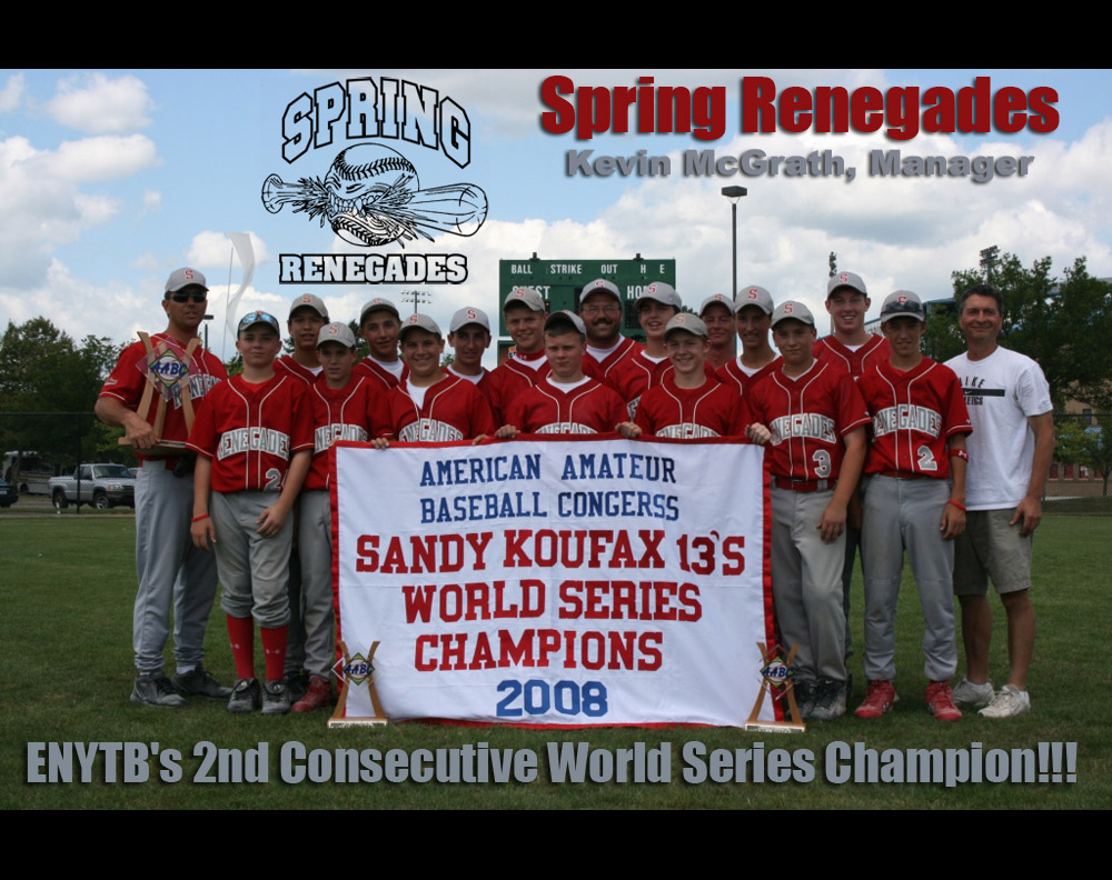 Spring Renegades 2008 World Series Champions
