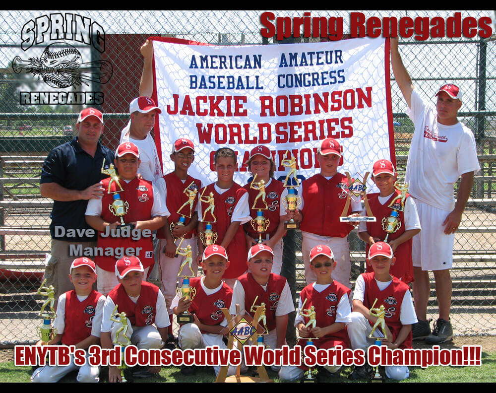 Spring Renegades 2009 World Series Champions